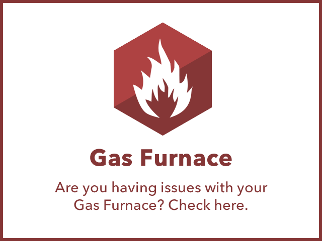 Gas Furnace: Are you having issues with your gas furnace? Check this list.